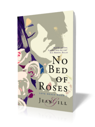 No Bed of Roses (Love Heals Book 1)