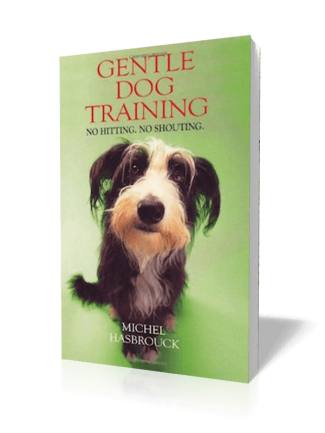 Gentle Dog Training – Michel Hasbrouck (translated by Jean Gill)